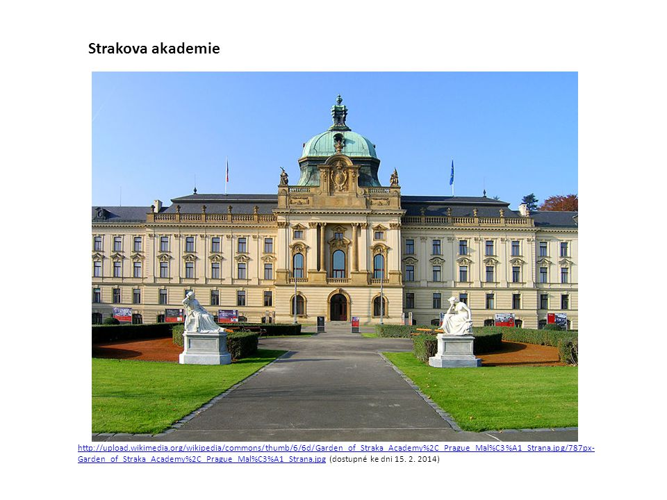 http://upload.wikimedia.org/wikipedia/commons/thumb/6/6d/Garden_of_Straka_Academy%2C_Prague_Mal%C3%A1_Strana.jpg/787px- Garden_of_Straka_Academy%2C_Pr