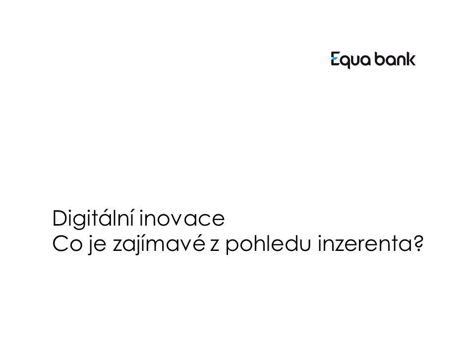Digitální inovace Co je zajímavé z pohledu inzerenta