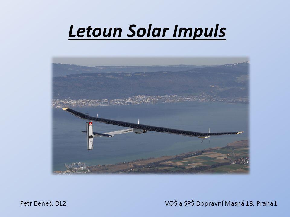 Letoun Solar Impuls Petr Beneš, DL2VOŠ a SPŠ Dopravní Masná 18, Praha1