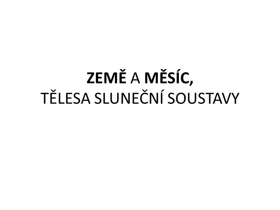 STŘÍDÁNÍ ROČNÍCH OBDOBÍ ZIMNÍ SLUNOVRAT – 21.– 22.