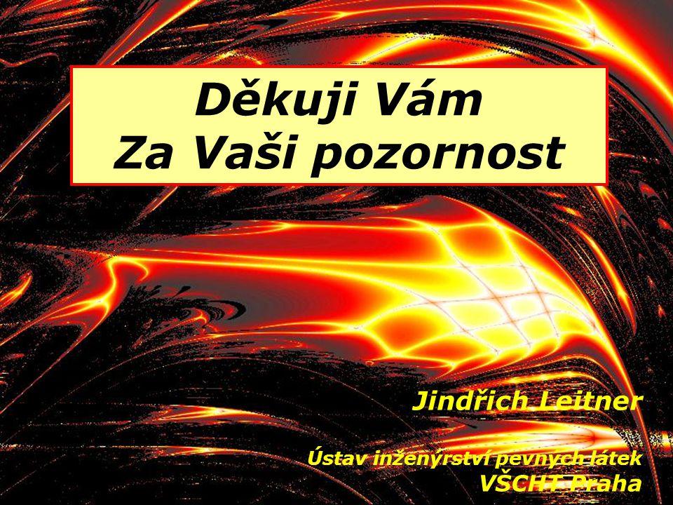 24 Děkuji Vám Za Vaši pozornost Jindřich Leitner Ústav inženýrství pevných látek VŠCHT Praha