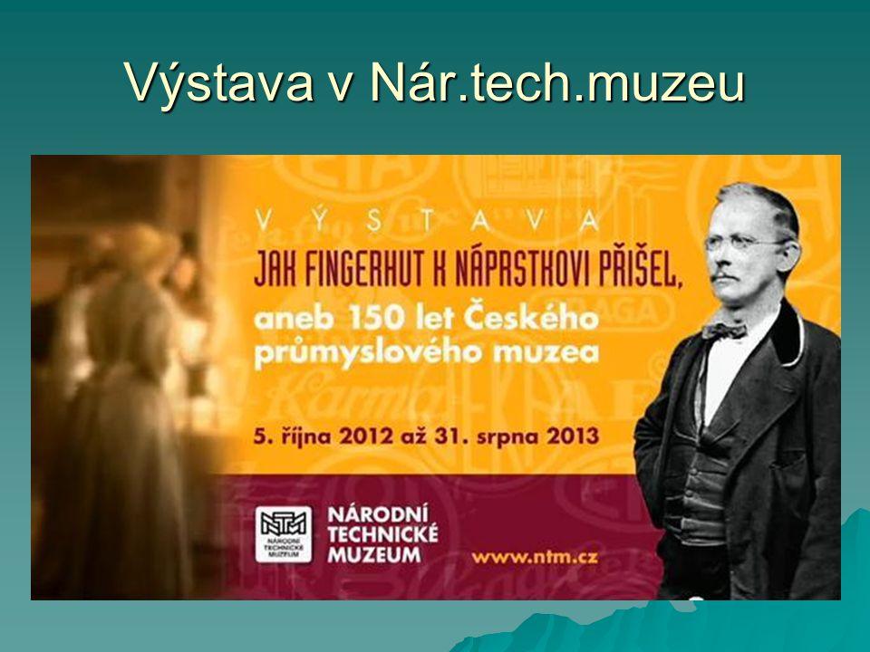 Výstava v Nár.tech.muzeu