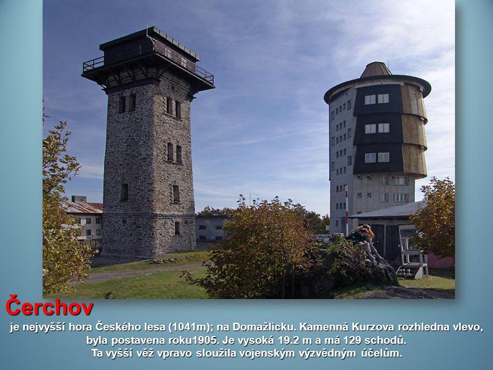 Čerchov je nejvyšší hora Českého lesa (1041m); na Domažlicku.