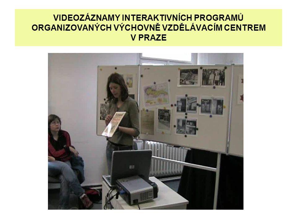 VIDEOZÁZNAMY INTERAKTIVNÍCH PROGRAMŮ ORGANIZOVANÝCH VÝCHOVNĚ VZDĚLÁVACÍM CENTREM V PRAZE
