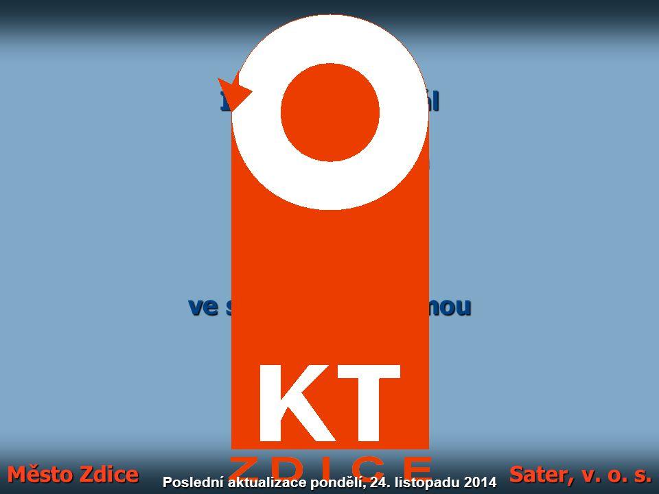 Informační kanál KT Zdice vyrobilo město Zdice ve spolupráci s firmou Sater, v. o. s. © 2007 Město Zdice Sater, v. o. s. Poslední aktualizace pondělí,
