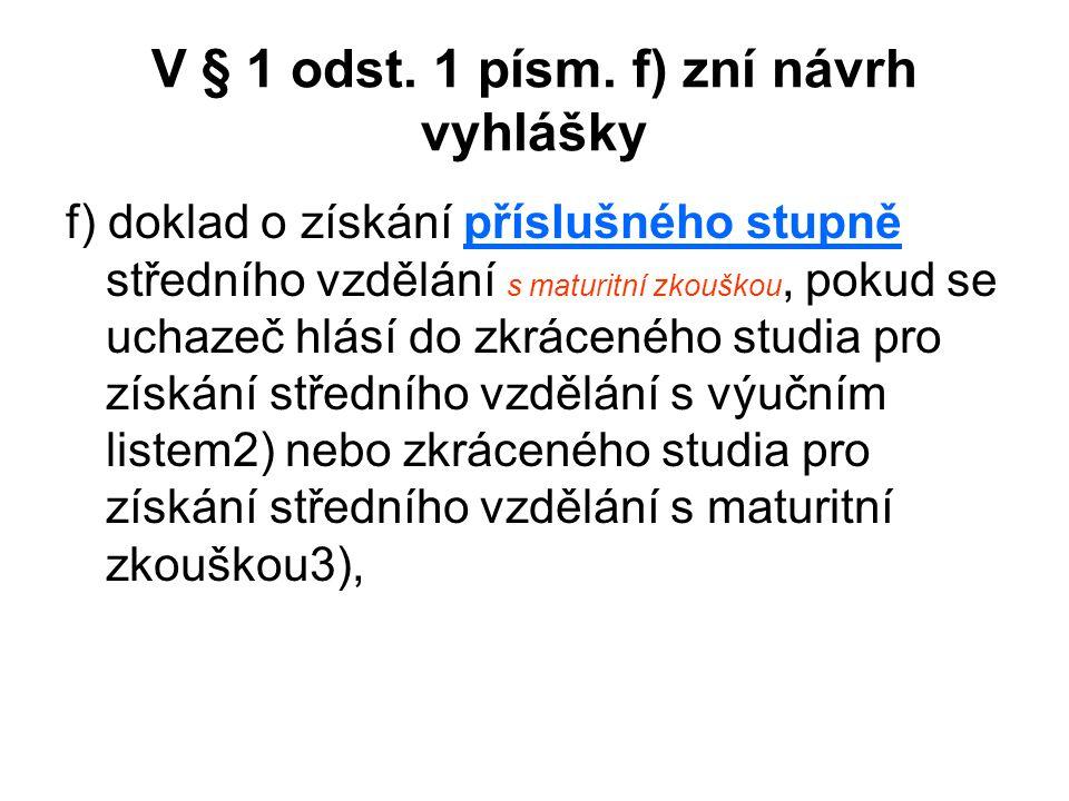 V § 1 odst.1 písm.
