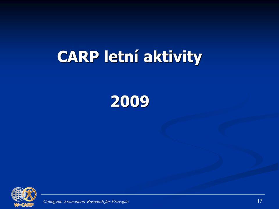 17 CARP letní aktivity 2009 Collegiate Association Research for Principle