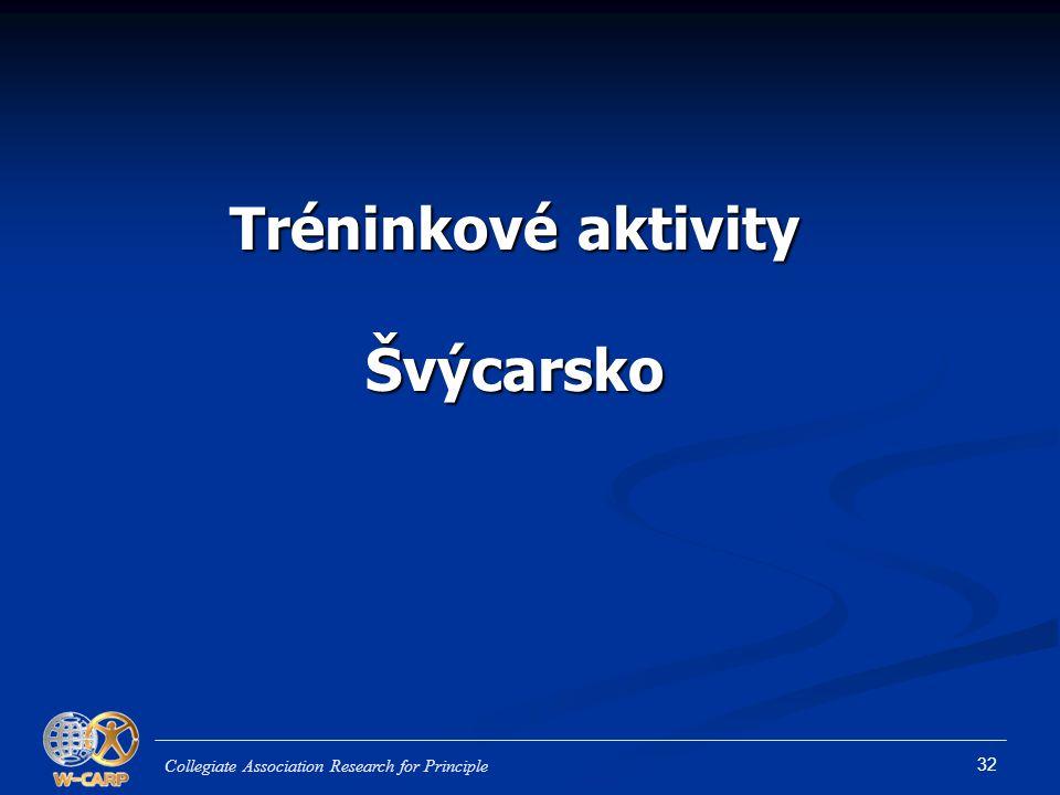 32 Tréninkové aktivity Švýcarsko Collegiate Association Research for Principle