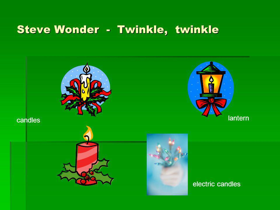 Steve Wonder - Twinkle, twinkle candles electric candles lantern