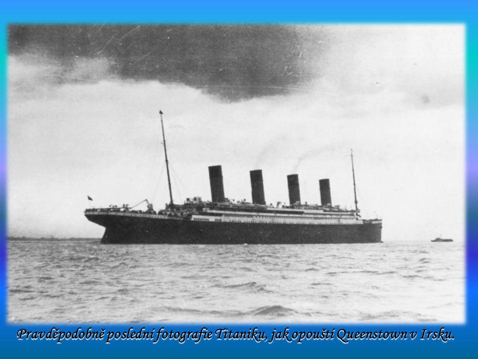Pravděpodobně poslední fotografie Titaniku, jak opouští Queenstown v Irsku. Pravděpodobně poslední fotografie Titaniku, jak opouští Queenstown v Irsku