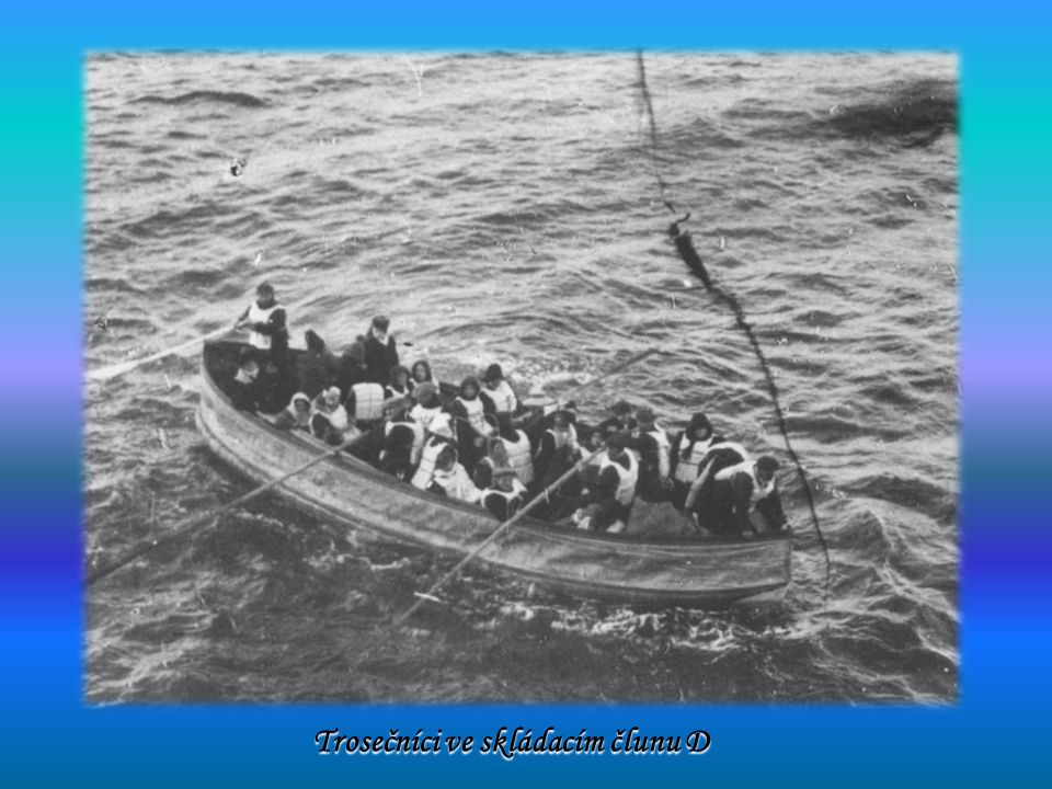 Trosečníci ve skládacím člunu D