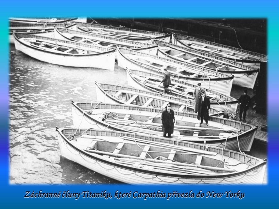 Záchranné čluny Titaniku, které Carpathia přivezla do New Yorku Záchranné čluny Titaniku, které Carpathia přivezla do New Yorku
