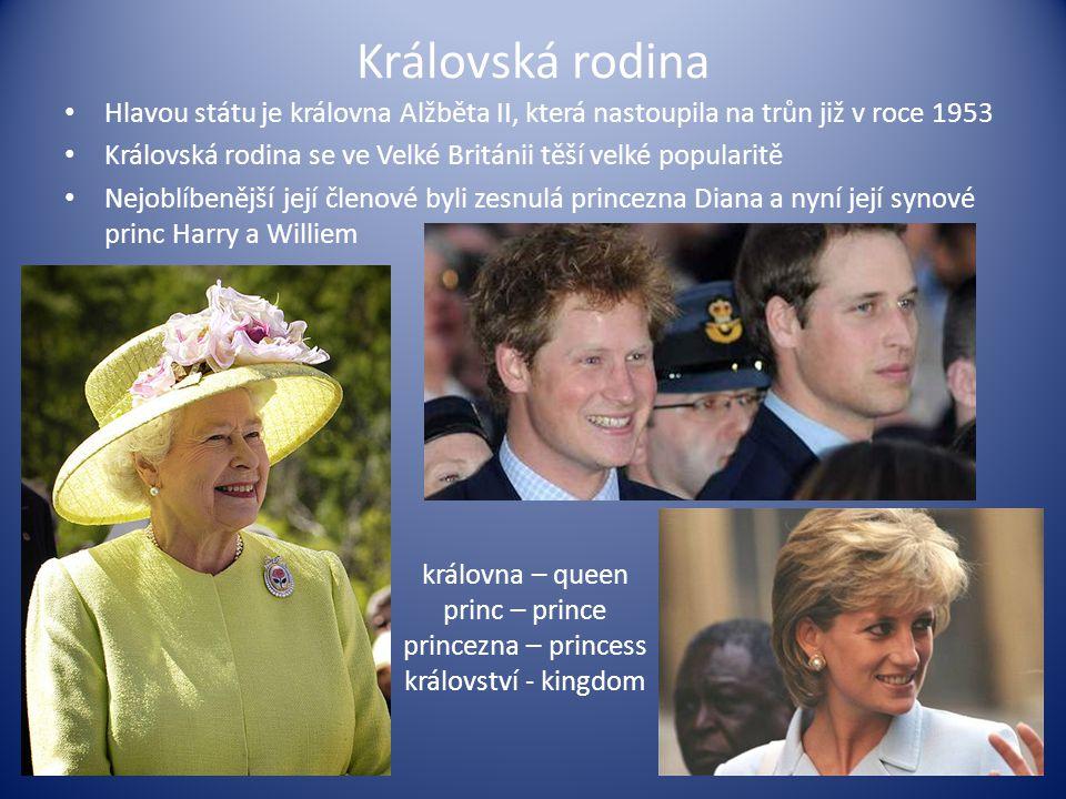 Královská rodina Hlavou státu je královna Alžběta II, která nastoupila na trůn již v roce 1953 Královská rodina se ve Velké Británii těší velké popula