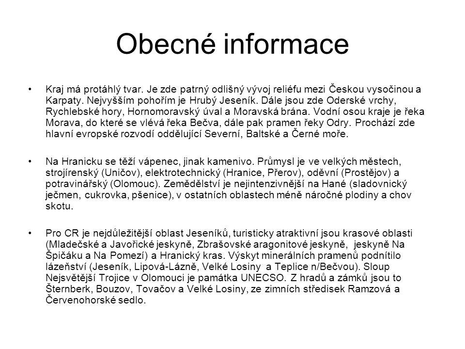 Obecné informace Kraj má protáhlý tvar. Je zde patrný odlišný vývoj reliéfu mezi Českou vysočinou a Karpaty. Nejvyšším pohořím je Hrubý Jeseník. Dále