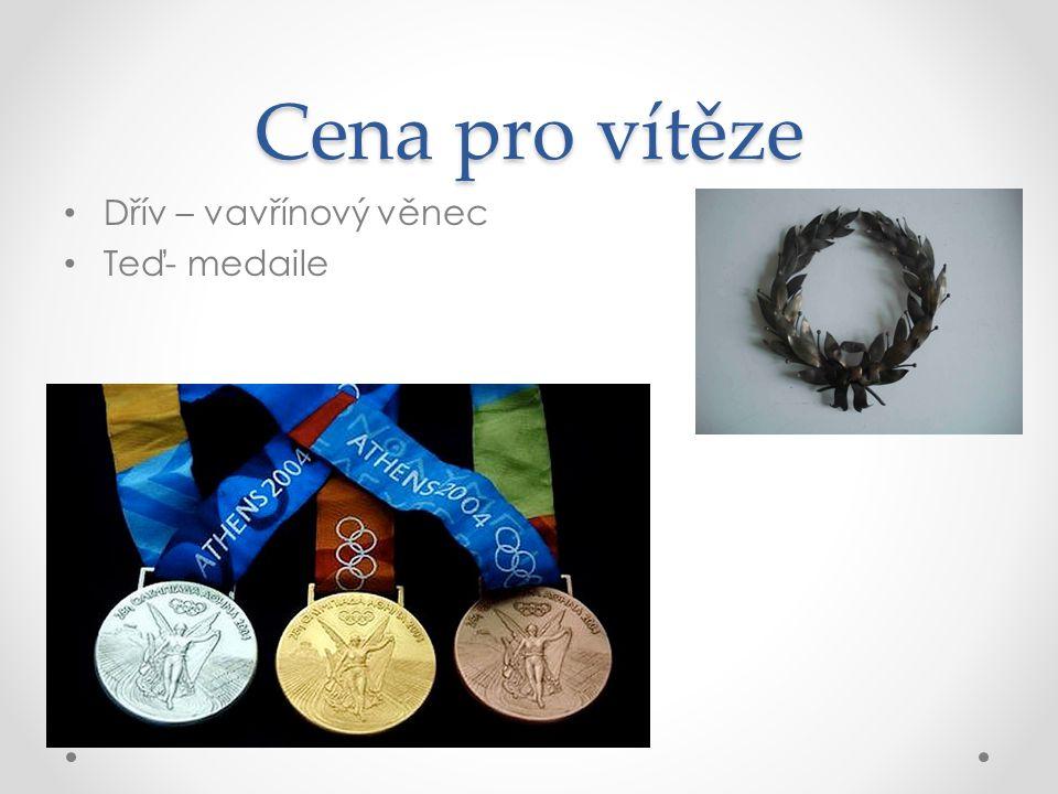 Cena pro vítěze Dřív – vavřínový věnec Teď- medaile