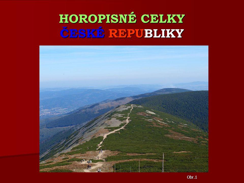 HOROPISNÉ CELKY ČESKÉ REPUBLIKY Obr.1
