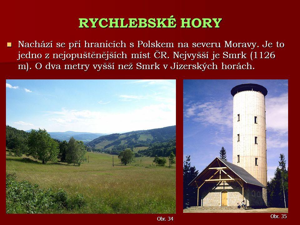 Nachází se při hranicích s Polskem na severu Moravy. Je to jedno z nejopuštěnějších míst ČR. Nejvyšší je Smrk (1126 m). O dva metry vyšší než Smrk v J