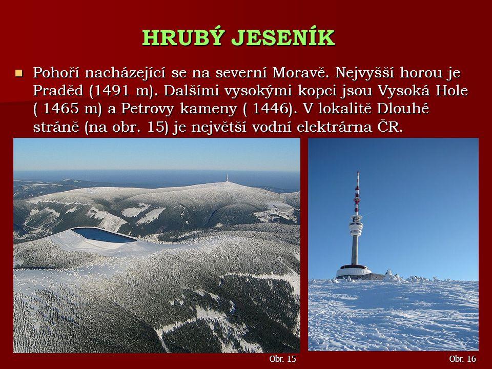 Pohoří nacházející se na severní Moravě. Nejvyšší horou je Praděd (1491 m). Dalšími vysokými kopci jsou Vysoká Hole ( 1465 m) a Petrovy kameny ( 1446)