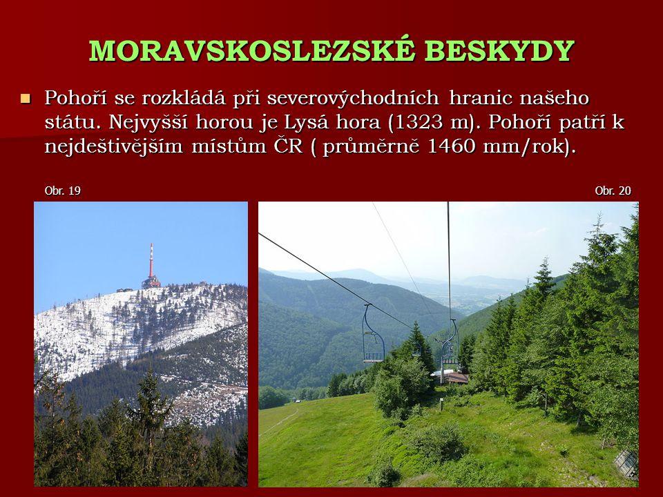 Pohoří se rozkládá při severovýchodních hranic našeho státu. Nejvyšší horou je Lysá hora (1323 m). Pohoří patří k nejdeštivějším místům ČR ( průměrně
