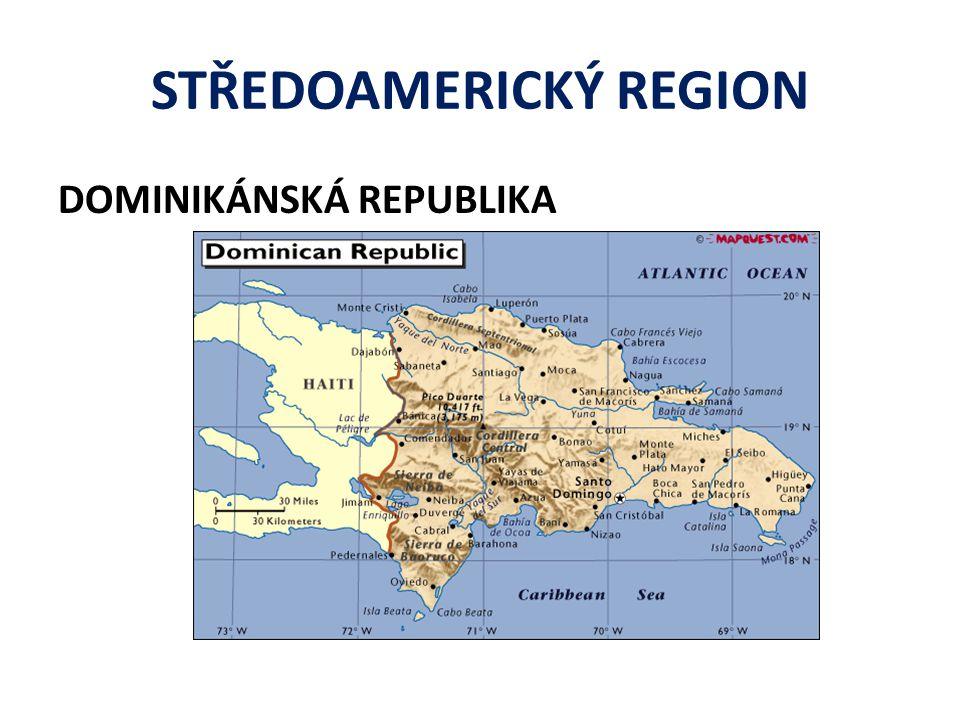 STŘEDOAMERICKÝ REGION DOMINIKÁNSKÁ REPUBLIKA