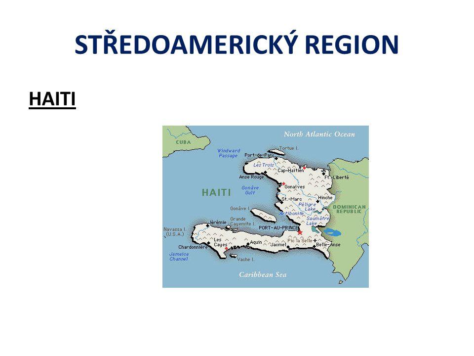 STŘEDOAMERICKÝ REGION HAITI
