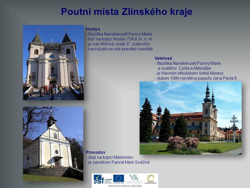 MFF Karlovy Vary Poutní místa Zlínského kraje Hostýn - Bazilika Nanebevzetí Panny Marie - leží na kopci Hostýn 734,6 m. n. m. - je zde křížová cesta D