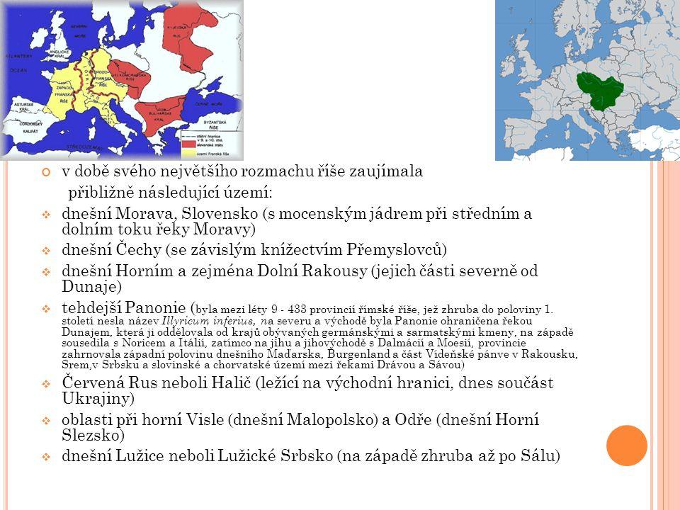 v době svého největšího rozmachu říše zaujímala přibližně následující území:  dnešní Morava, Slovensko (s mocenským jádrem při středním a dolním toku