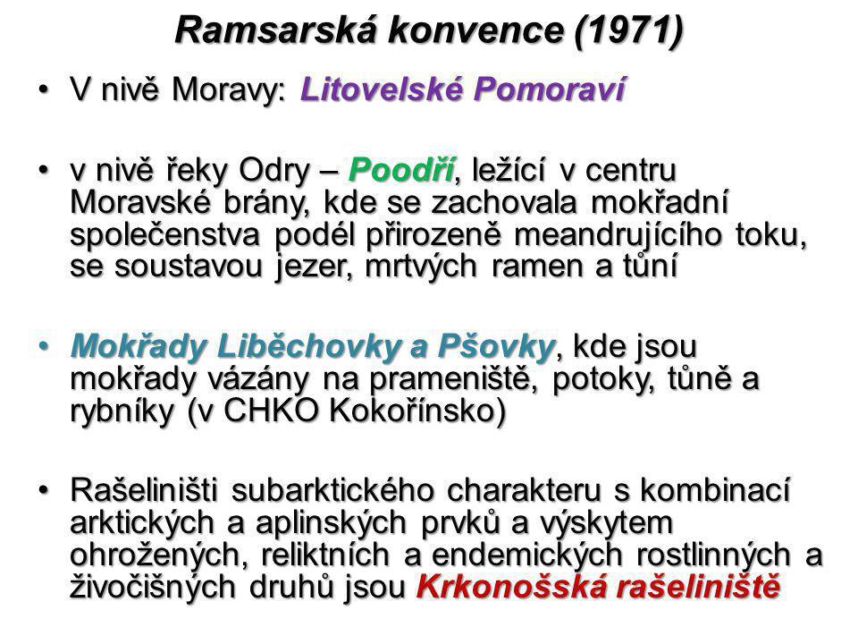 Ramsarská konvence (1971) V nivě Moravy: Litovelské PomoravíV nivě Moravy: Litovelské Pomoraví v nivě řeky Odry – Poodří, ležící v centru Moravské brá