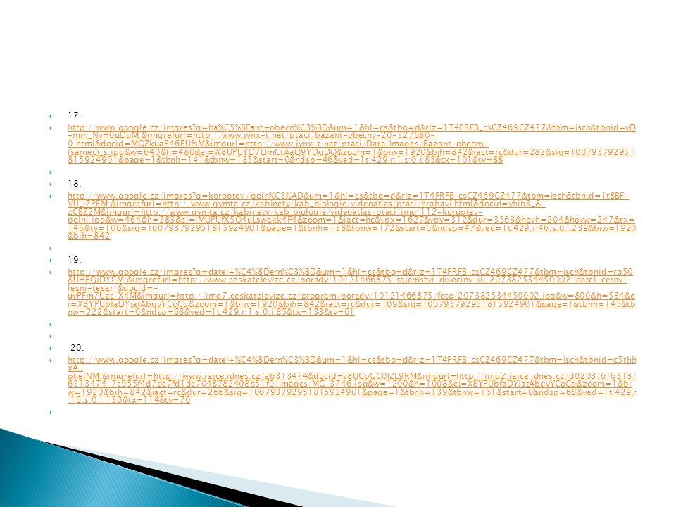  17.  http://www.google.cz/imgres?q=ba%C5%BEant+obecn%C3%BD&um=1&hl=cs&tbo=d&rlz=1T4PRFB_csCZ469CZ477&tbm=isch&tbnid=yD -mm_NvH0uDgM:&imgrefurl=http