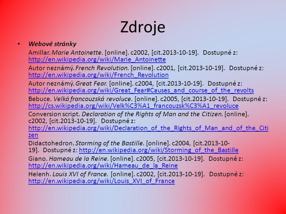 Zdroje Webové stránky Amillar. Marie Antoinette. [online].