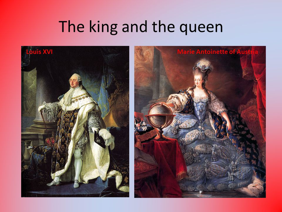The king and the queen Louis XVIMarie Antoinette of Austria