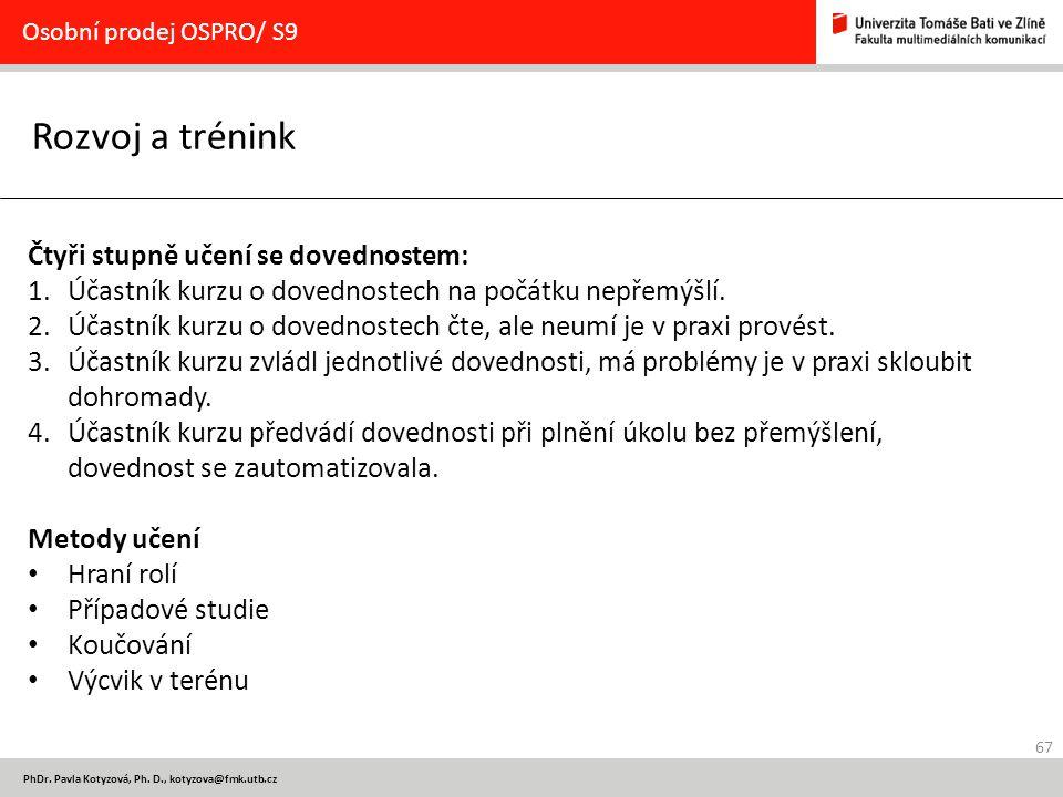 67 PhDr.Pavla Kotyzová, Ph.