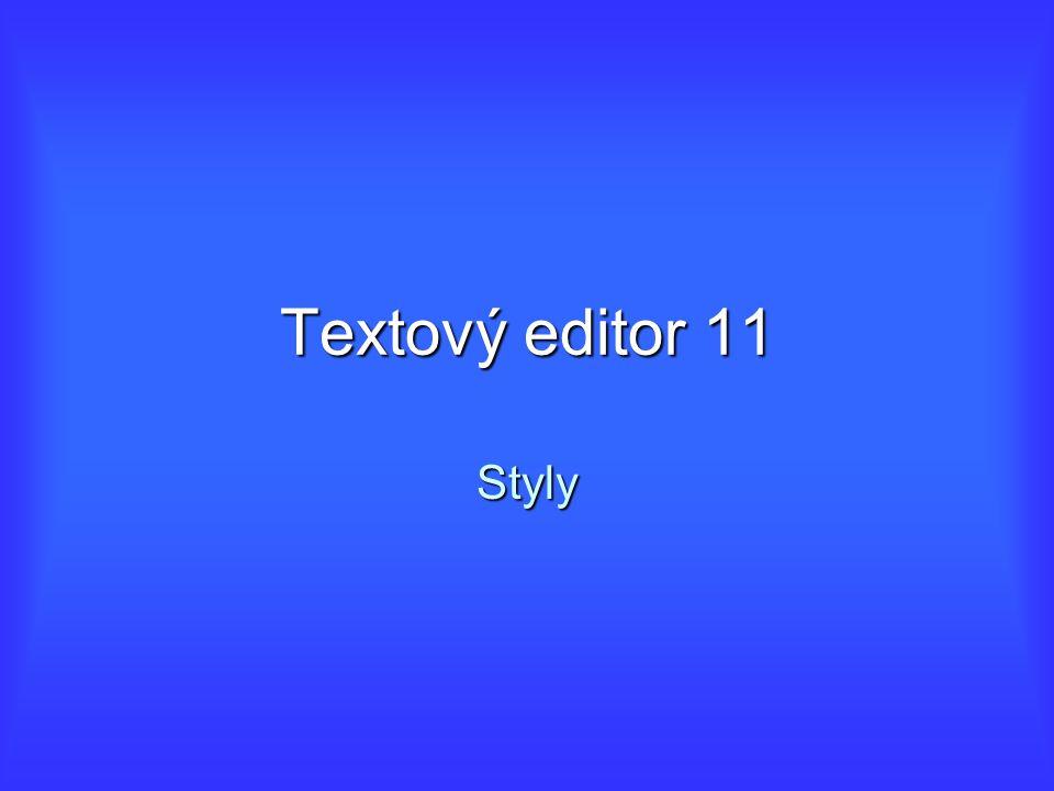 Textový editor 11 Styly