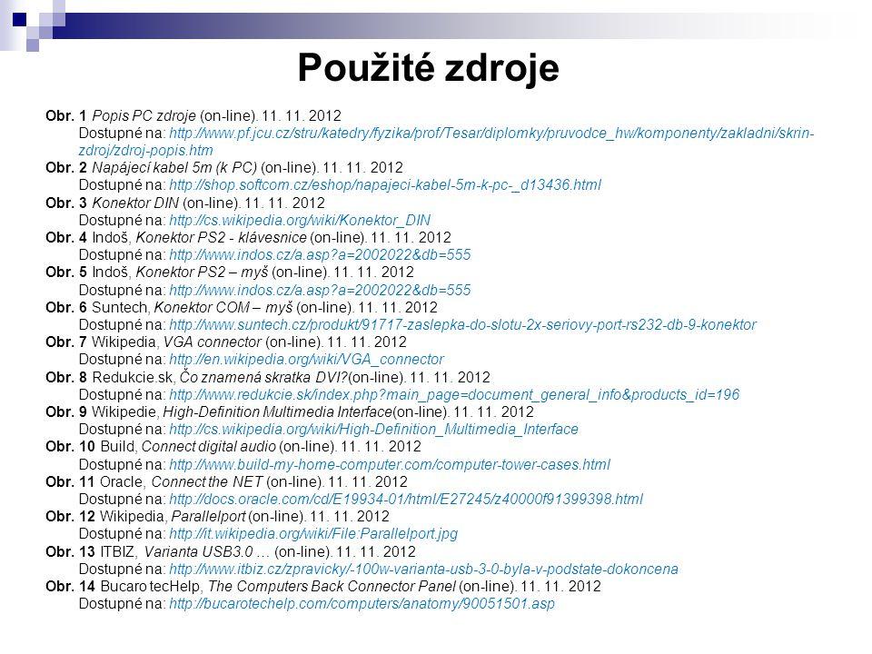 Obr. 1 Popis PC zdroje (on-line). 11. 11. 2012 Dostupné na: http://www.pf.jcu.cz/stru/katedry/fyzika/prof/Tesar/diplomky/pruvodce_hw/komponenty/zaklad
