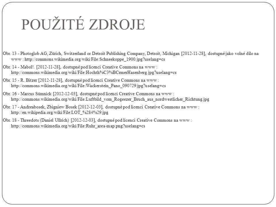 POUŽITÉ ZDROJE Obr. 13 - Photoglob AG, Zürich, Switzerland or Detroit Publishing Company, Detroit, Michigan [2012-11-28], dostupné jako volné dílo na