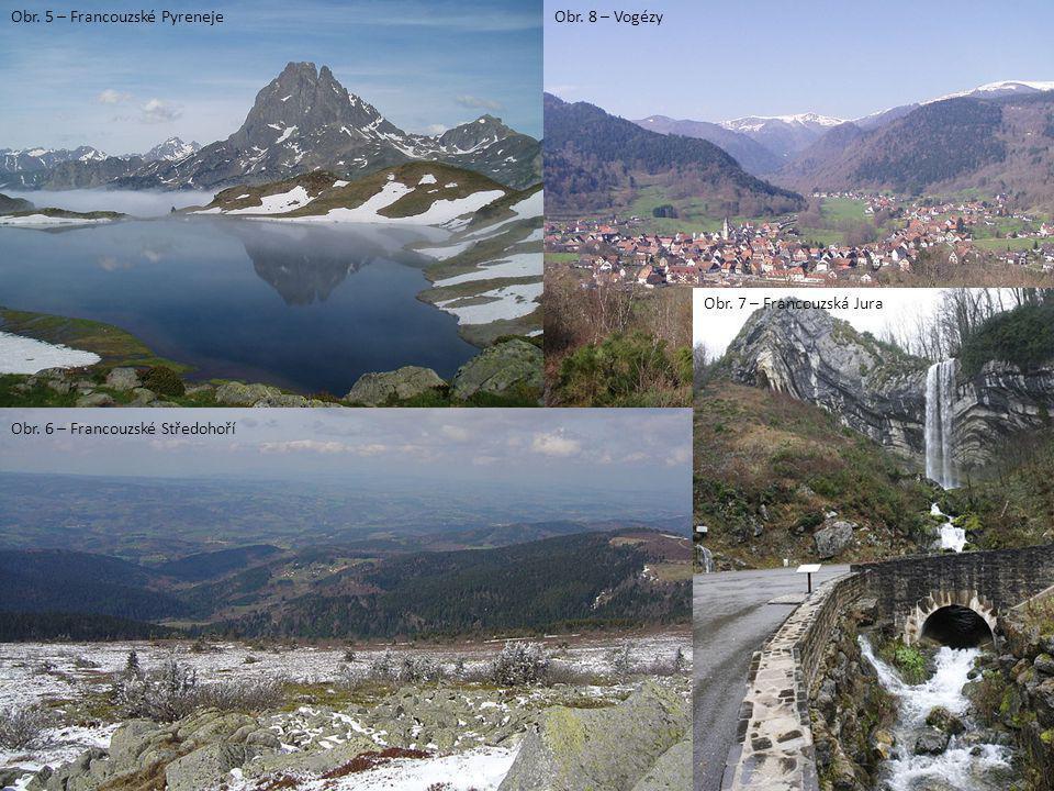 Obr. 5 – Francouzské Pyreneje Obr. 7 – Francouzská Jura Obr. 8 – Vogézy Obr. 6 – Francouzské Středohoří