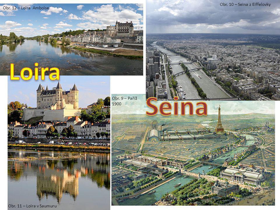 Obr. 9 – Paříž 1900 Obr. 10 – Seina z Eiffelovky Obr. 11 – Loira v Saumuru Obr. 12 – Loira Amboise