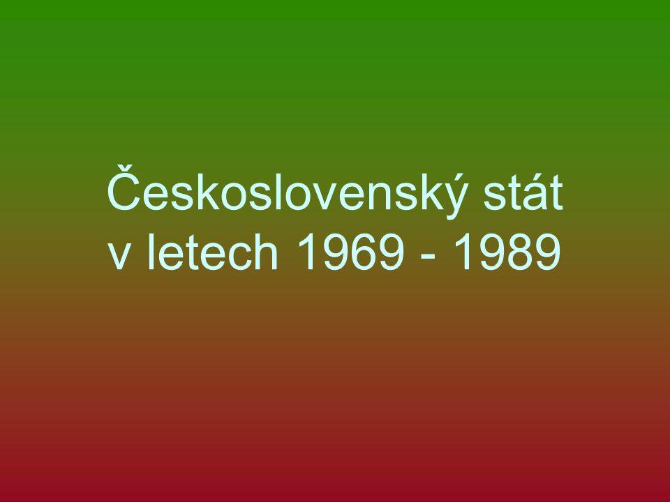Československý stát v letech 1969 - 1989
