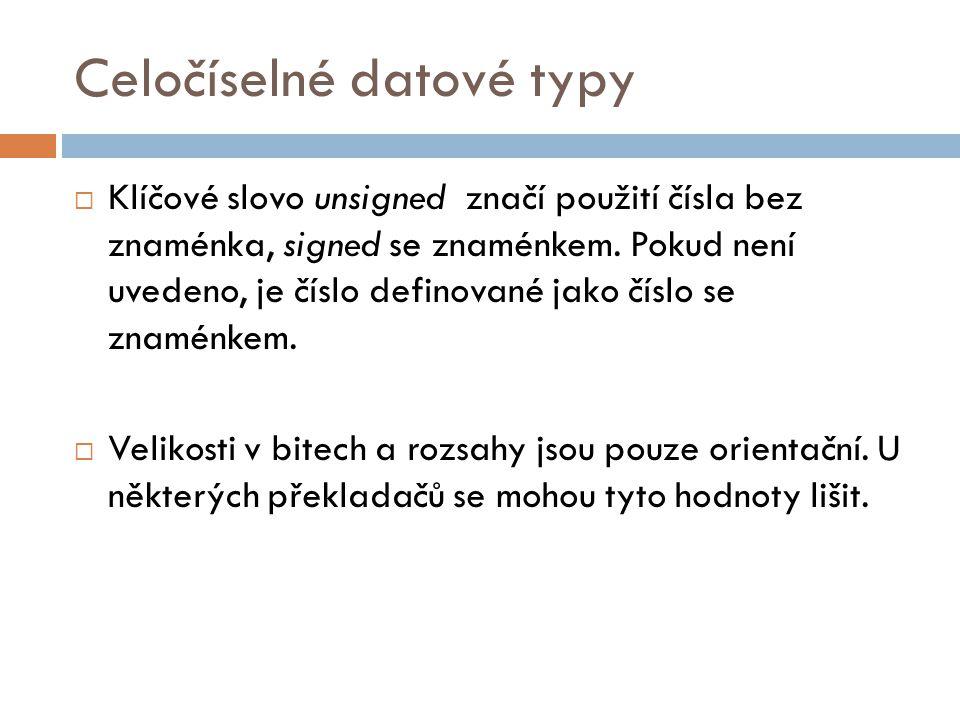 Výčtový typ  Obecná syntaxe: typedef enum {HODNOTA1, HODNOTA2, …, HODNOTAN} JMENO;  Příklad: typedef enum {PONDELI, UTERY, STREDA, CTVRTEK, PATEK, SOBOTA, NEDELE} DNY;