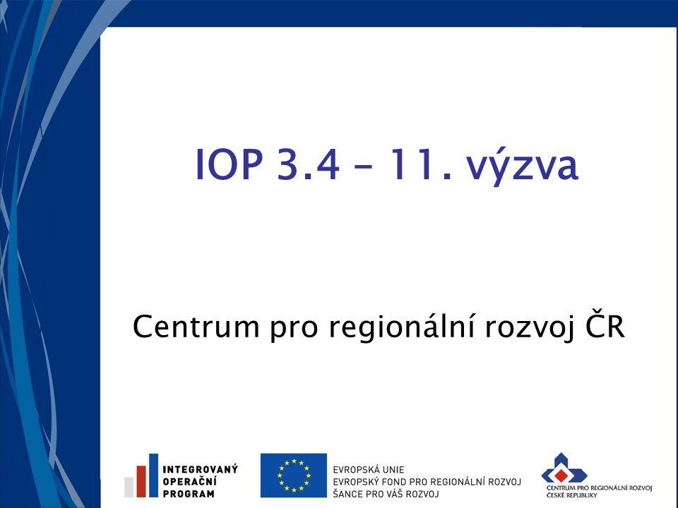 IOP 3.4 – 11. výzva Centrum pro regionální rozvoj ČR