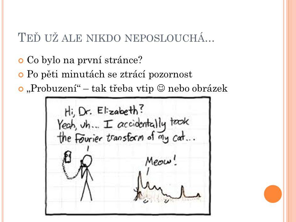 K ONTAKTY Jaroslava Geletičová Mail: jaroslava.geleticova@gmail.comjaroslava.geleticova@gmail.com ICQ: 369 921 351