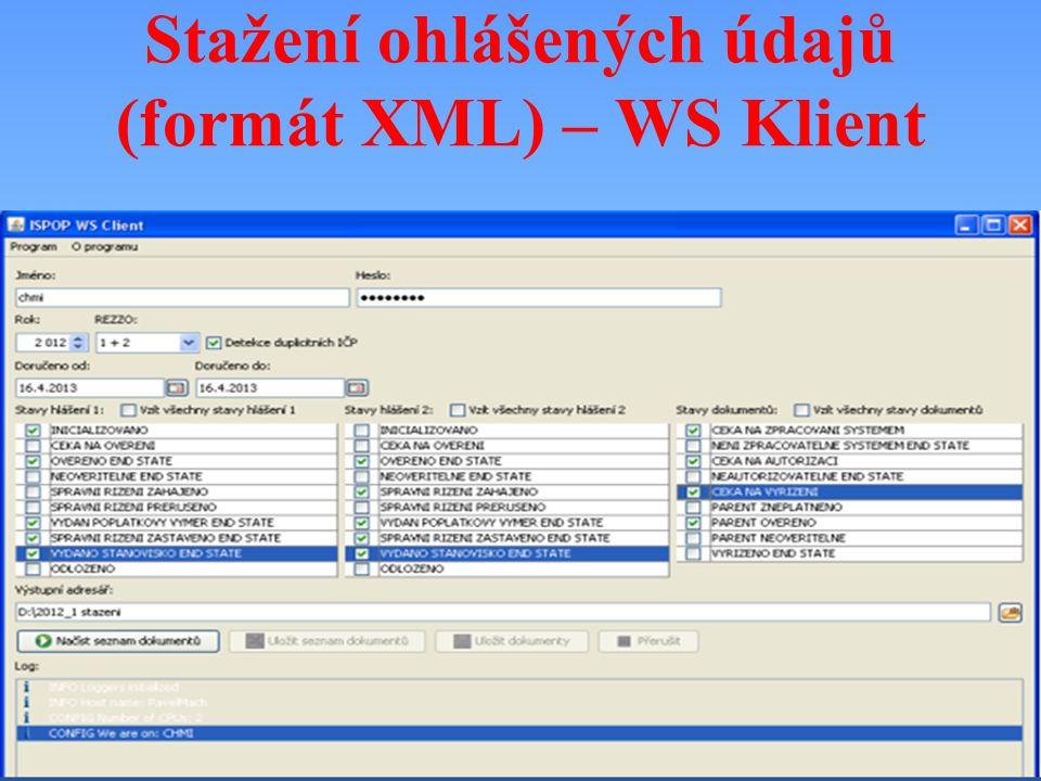 Stažení ohlášených údajů (formát XML) – WS Klient