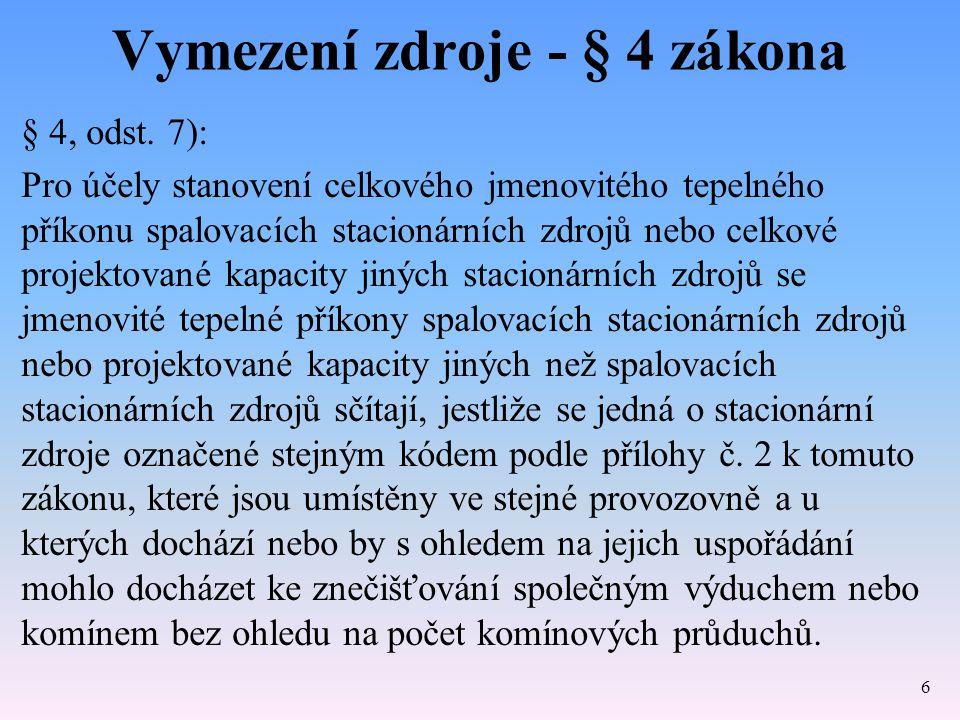 Vymezení zdroje - § 4 zákona § 4, odst.