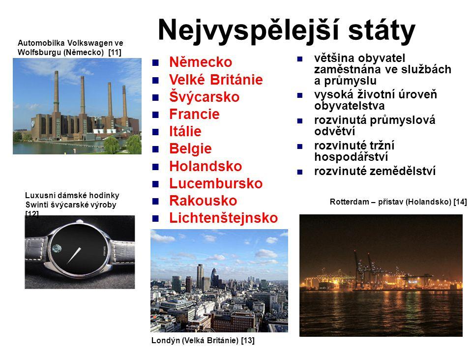 Rozvinuté státy většina obyvatel zaměstnána ve službách a průmyslu nižší životní úroveň obyvatelstva rozvinutá jen některá průmyslová odvětví rozvíjí se tržní hospodářství rozvinuté zemědělství Štětín - loděnice (Polsko) [15] Dubrovník (Chorvatsko) [18] Chemická továrna v Kochta Järve (Estonsko) [16] Polsko Maďarsko Česká republika Slovensko Slovinsko Chorvatsko Estonsko Lotyšsko Litva Maďarsko [17]