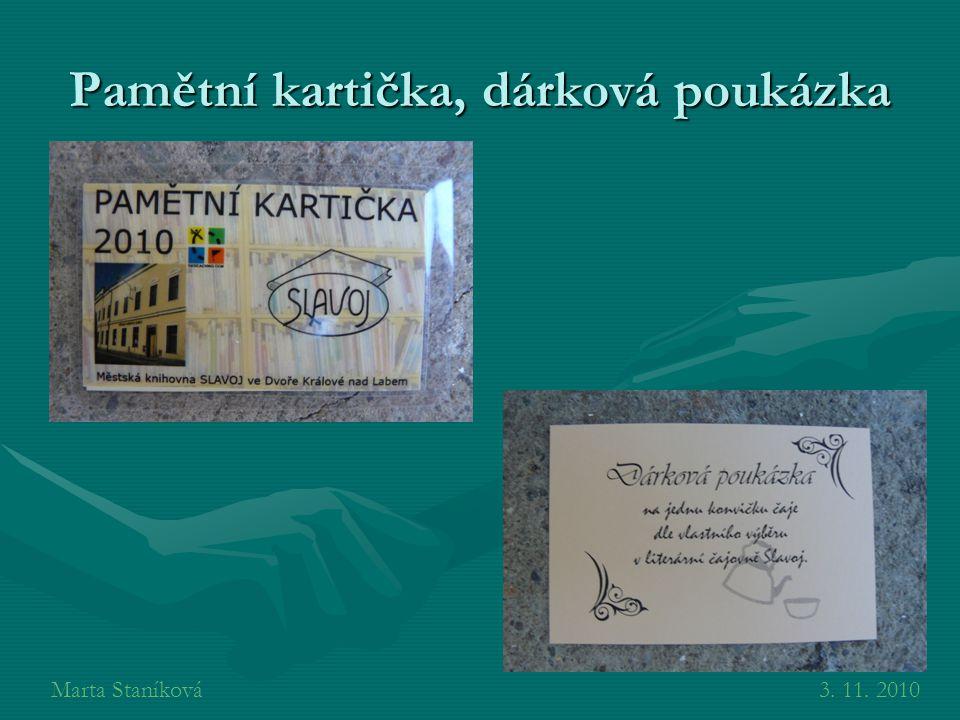 Pamětní kartička, dárková poukázka Marta Staníková3. 11. 2010