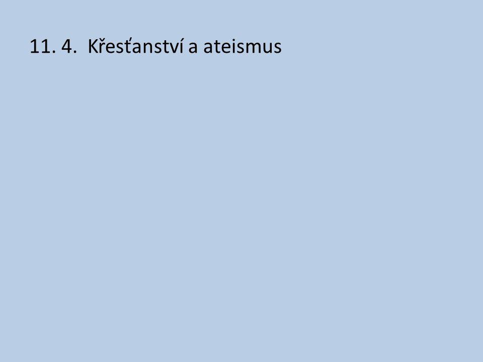 11. 4. Křesťanství a ateismus