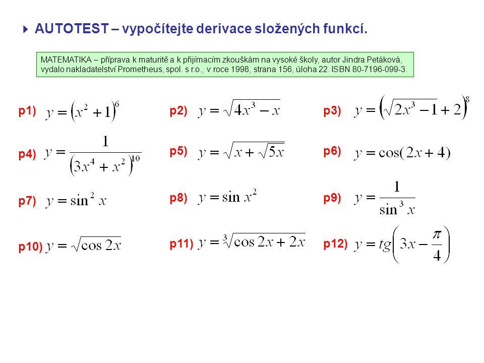  AUTOTEST – vypočítejte derivace složených funkcí.