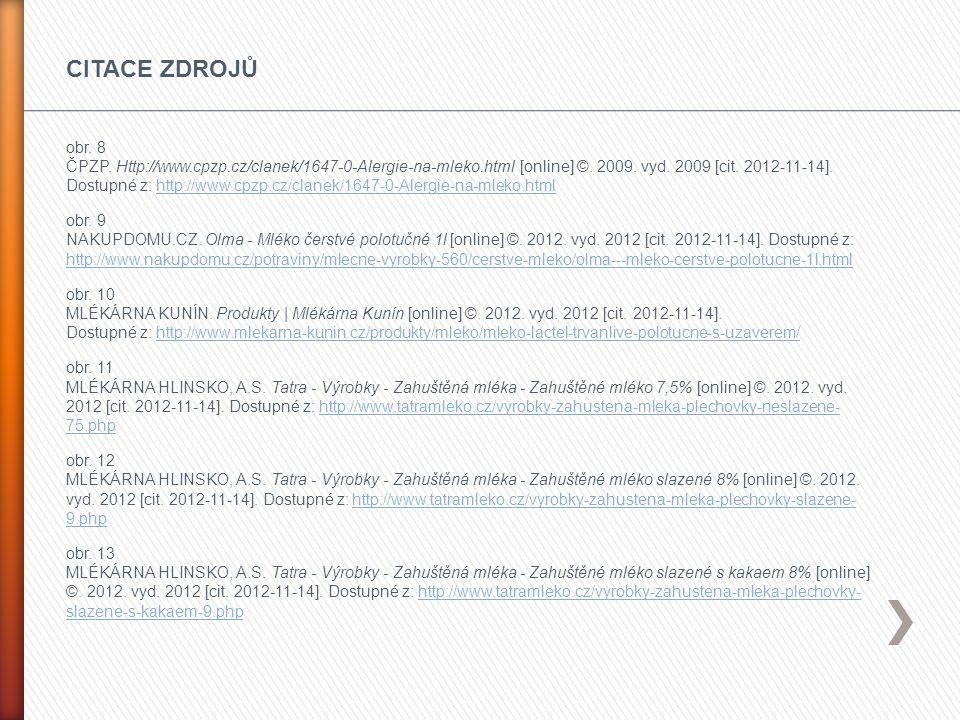 obr. 8 ČPZP. Http://www.cpzp.cz/clanek/1647-0-Alergie-na-mleko.html [online] ©. 2009. vyd. 2009 [cit. 2012-11-14]. Dostupné z: http://www.cpzp.cz/clan