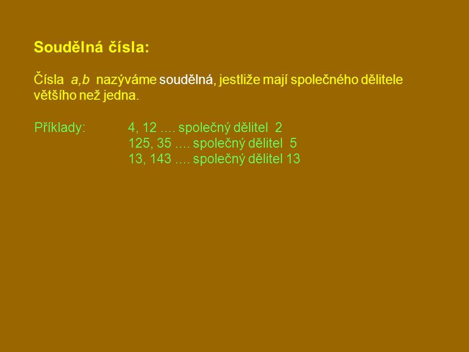 Znaky dělitelnosti: Dělitelnost dvěma: Poslední cifra je dělitelná dvěma (23 985 674 je dělitelné dvěma) Dělitelnost třemi: Ciferný součet je dělitelný třemi (5 361 je dělitelné třemi 5+3+6+1=15) Dělitelnost čtyřmi: Poslední dvojčíslí je dělitelné čtyřmi (267 148 je dělitelné čtyřmi) Dělitelnost pěti: Poslední cifra je 0 nebo 5 (1 079 620, 2 225 jsou dělitelná pěti) Dělitelnost šesti: Číslo je dělitelné zároveň dvěma a třemi (4 109 640, je dělitelné šesti 4+1+0+9+6+4+0=24) Dělitelnost devíti: Ciferný součet je dělitelný devíti (315 288, je dělitelné devíti 3+1+5+2+8+8=27) Dělitelnost deseti: Poslední cifra je 0 (34 077 120 je dělitelné deseti)