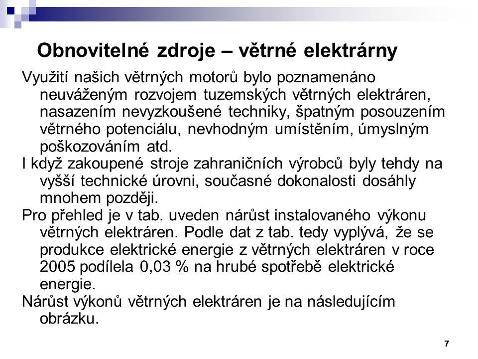 18 Výroba elektřiny z OZE v ČR Česká republika se v přístupové smlouvě zavázala ke splnění indikativního cíle ve výši 8% podílu výroby elektřiny z OZE na hrubé domácí spotřebě v ČR v roce 2010.